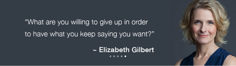 Liz Gilbert quote